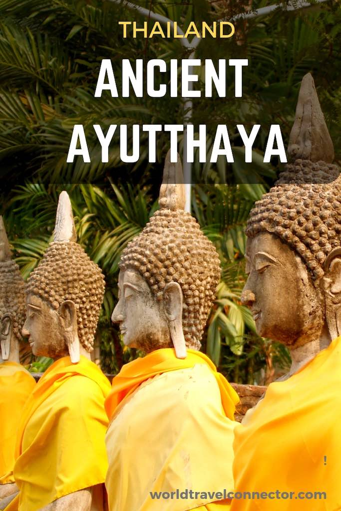 Glorious Must-See Temples in Ayutthaya