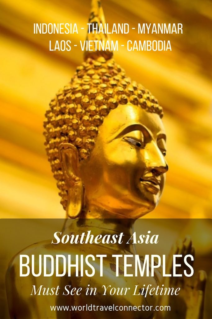 16 Amazing Buddhist Temples in Southeast Asia You Must Visit