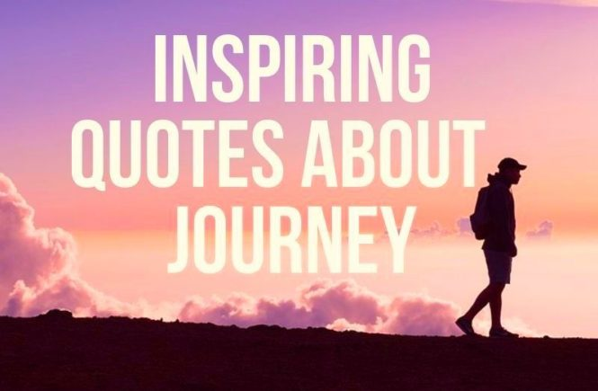 the ultimate collection of the most inspiring quotes about journey