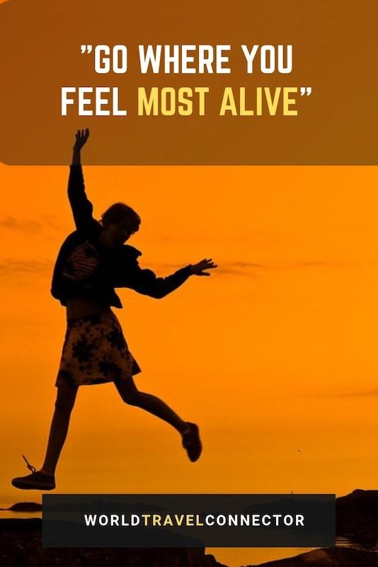 best adventure quotes alive