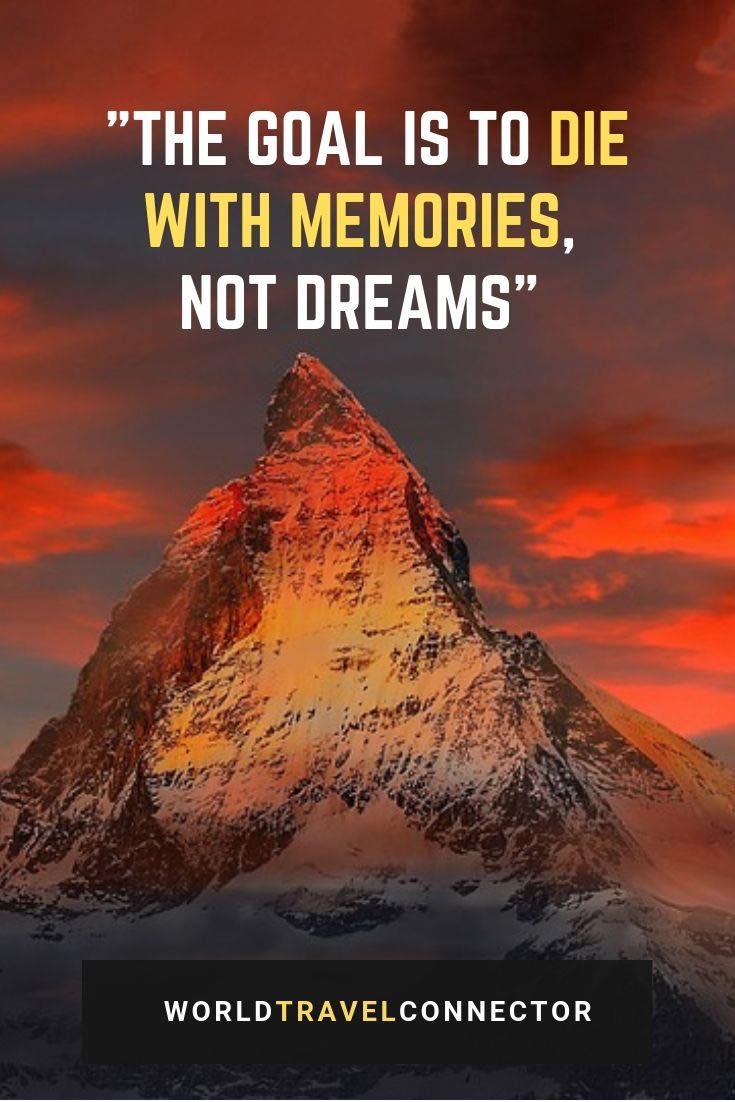 best adventure quotes goal memories