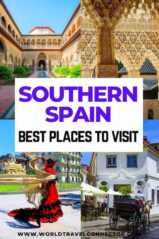 Best Places to Visit in Southern Spain