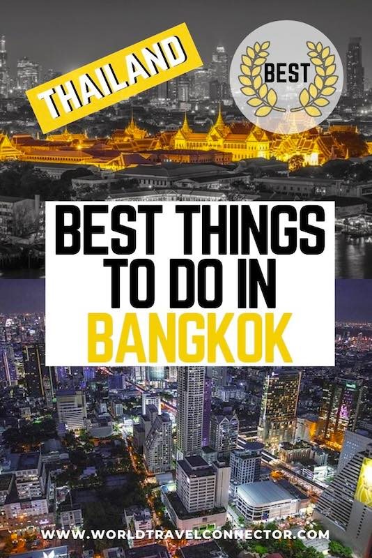 30 Top things to do in Bangkok Thailand