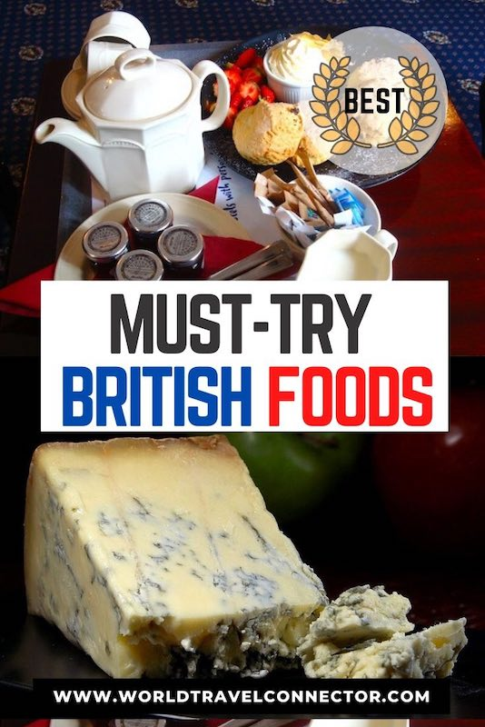 The 46 Must-Try Fabulous British Foods in Britain
