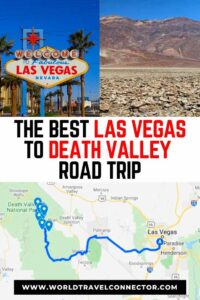 Amazing Las Vegas to Death Valley Road Trip belongs to the list of the ultimate road trips ideas anyone should take once in the lifetime