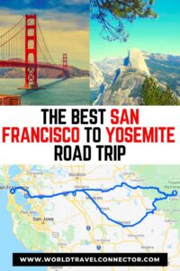 Amazing San Francisco to Yosemite road trip is one of the best road trip ideas