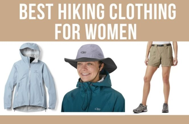 A collection of the best hiking clothing for women