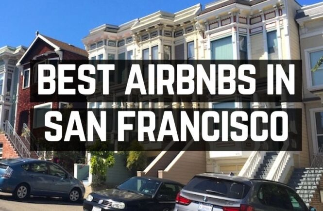 Best airbnbs in San Francisco
