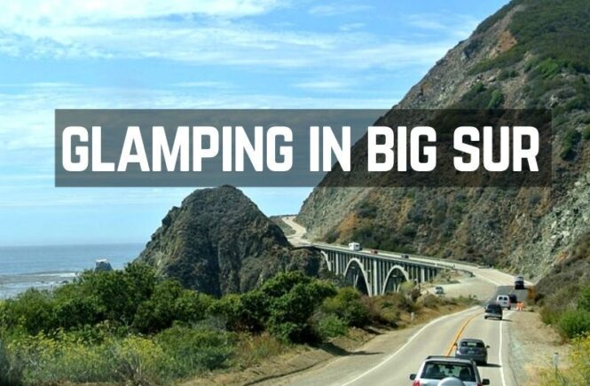 Best Big Sur glamping sites