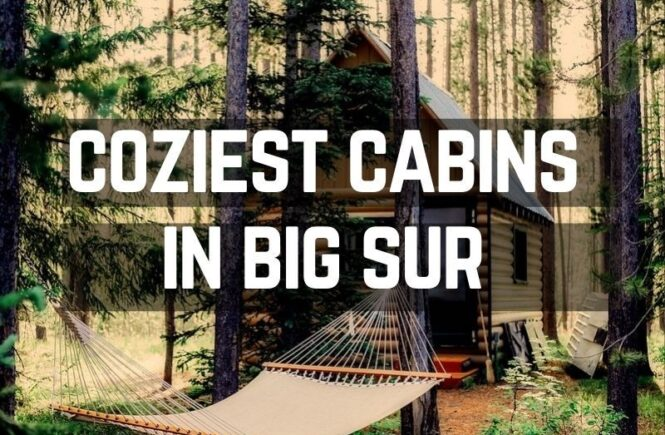 A guide to the coziest cabins in Big Sur