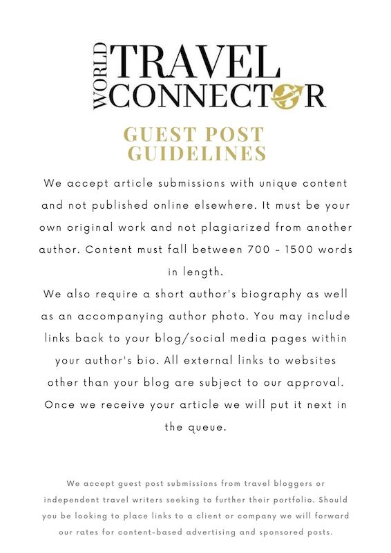 Guest Post Guidelines for World Travel Connector.com