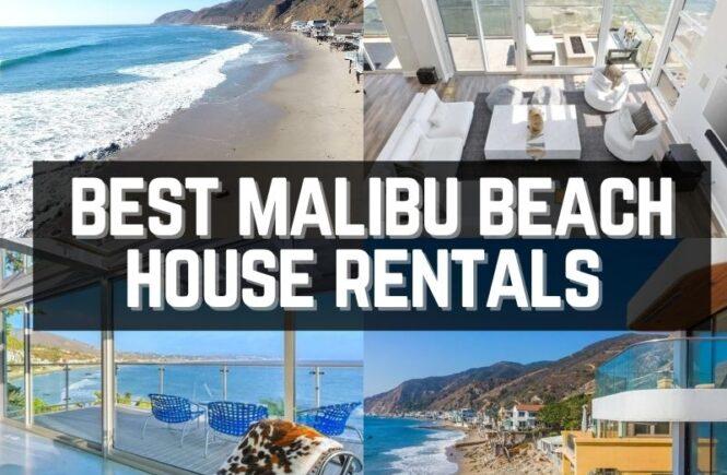 Best Malibu beach house rentals