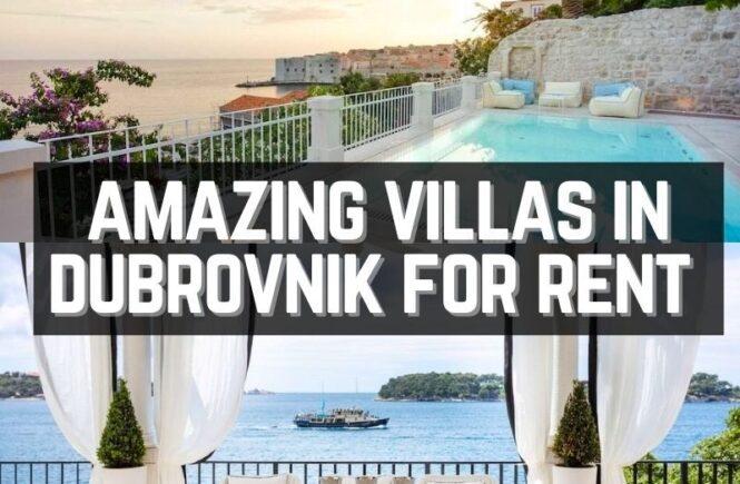 Best vilas in Dubrovnik Croatia