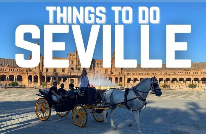 Guide to the things to do in Seville